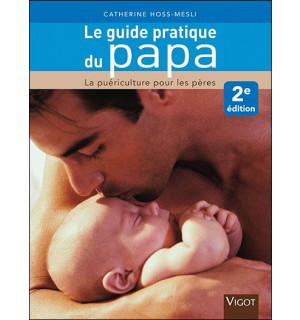 Editions vigot avis de parents sur consobaby - Guide du papa ...