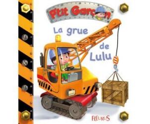 Livre La grue de Lulu / P'tit garçon