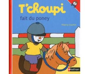 Livre T'choupi fait du poney