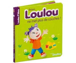 Livre Bravo, Loulou ne met plus de couches !