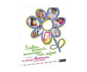 Livre Éveiller, épanouir, encourager son enfant Montessori
