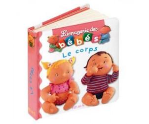 Livre Le corps / L'imagerie des bébés