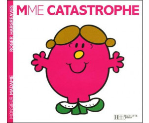 Madame Catastrophe