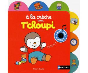 À la crèche avec T'choupi - Histoire sonore
