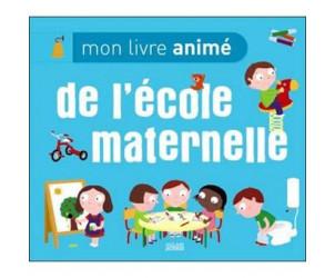 Mon livre animé de l'école maternelle