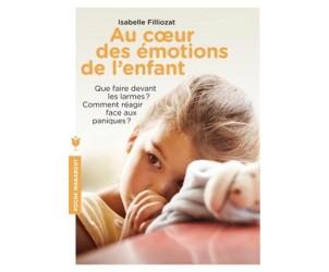 Au coeur des émotions de l'enfant - I. Filliozat