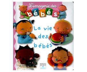 L'imagerie des bébés - La vie des bébés