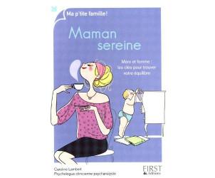 Maman sereine : Mère et femme