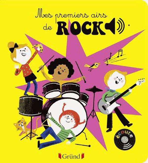 Livre Sonore Mes Premiers Airs De Rock Grund Avis Et