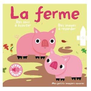 Livre Sonore La Ferme Gallimard Jeunesse Avis Et