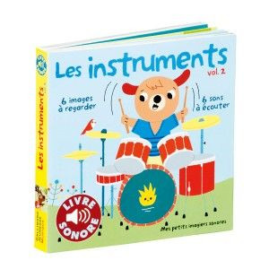 Livre Imagier Sonore Les Instruments 2 Gallimard Jeunesse