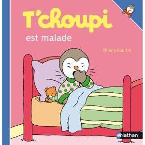 Livre T Choupi Est Malade Nathan Avis Et Comparateur De Prix
