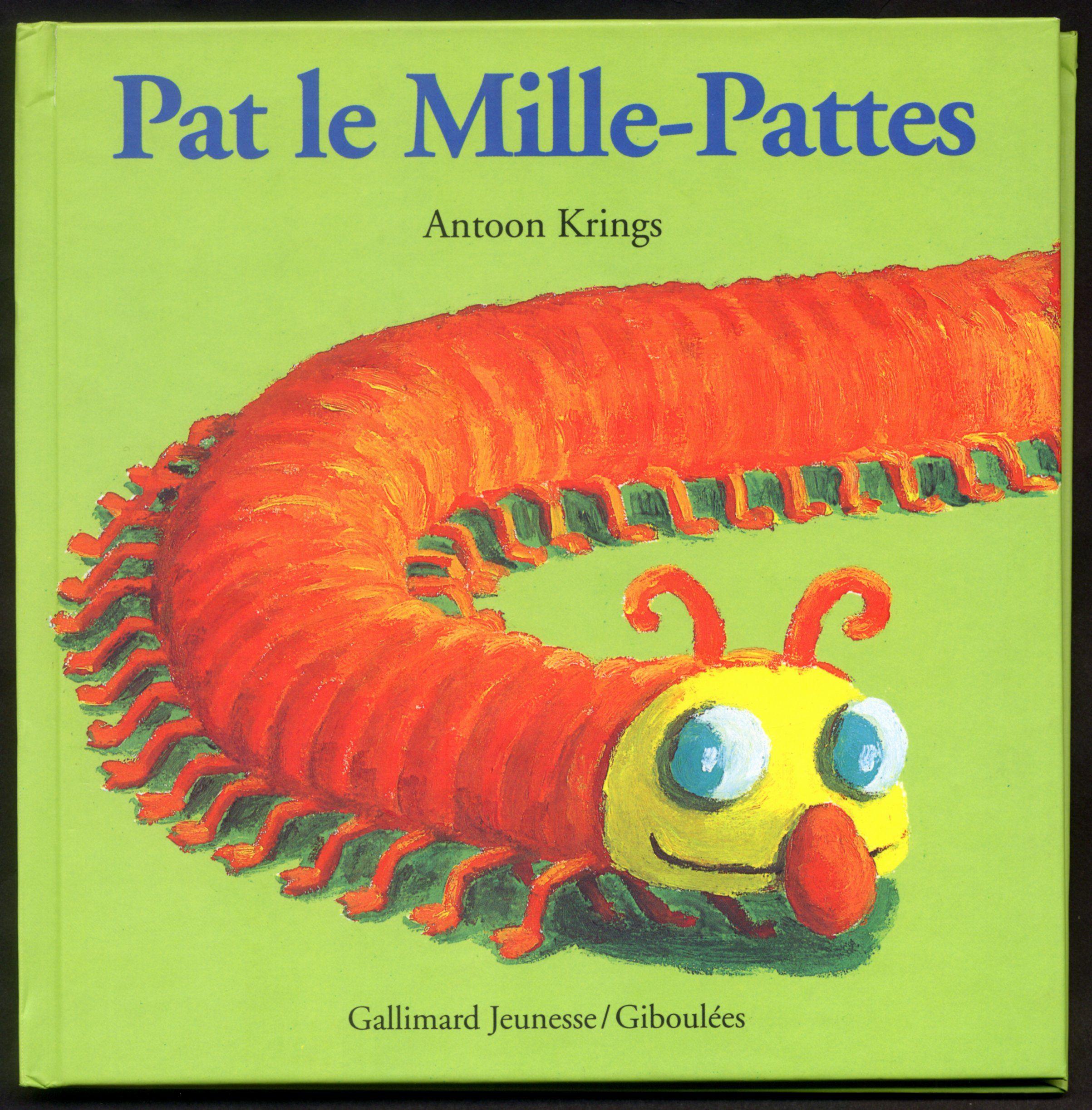 Livre Droles De Petites Betes Pat Le Mille Pattes