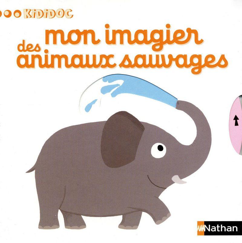 Livre Mon Imagier Des Animaux Sauvages Kididoc Nathan
