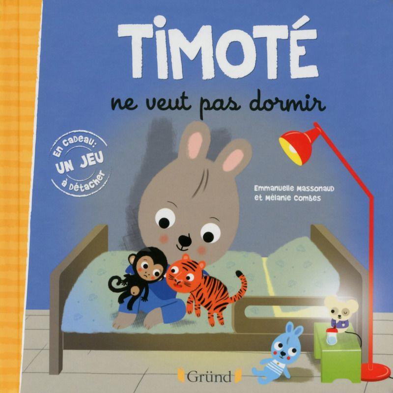 Timot ne veut pas dormir grund avis - Enfant qui ne veut pas dormir dans son lit ...