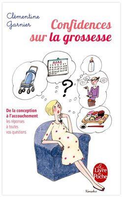 Confidences Sur La Grossesse Livre De Poche Avis Et