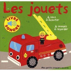 Livre Sonore Les Jouets Gallimard Jeunesse Avis Et
