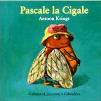 Livre Drôles de Petites Bêtes : Pascale La Cigale