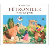 Livre Pétronille et ses 120 petits