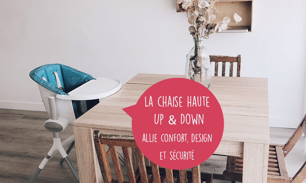 baby test chaise haute Up & Down beaba