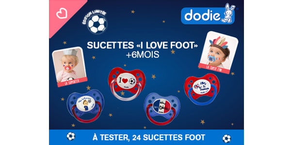 test sucette edition foot